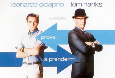 Prova a prendermi, con Leonardo Di Caprio e Tom Hanks