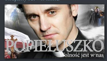 Popieluszko-Non si può uccidere la speranza
