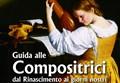 DONNE AL PENTAGRAMMA/ Guida alle Compositrici dal Rinascimento ai Giorni Nostri