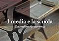 SCIENZA&LIBRI/ I media e la scuola. Tra conflitto e convergenza