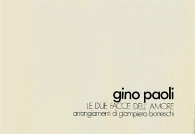GINO PAOLI/ I dischi che hanno fatto la (nostra) storia: Le due facce dell'amore