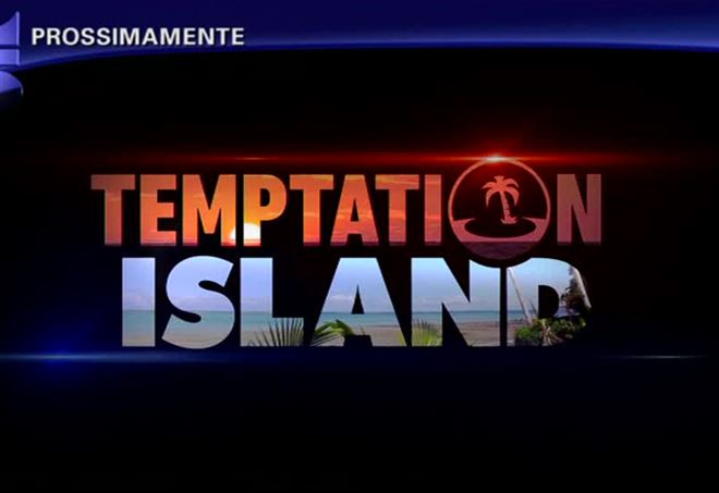 Temptation Island 2017, anticipazioni e news