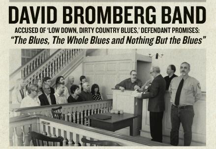 DAVID BROMBERG BAND/ Il blues, quella musica che i neri americani hanno dimenticato